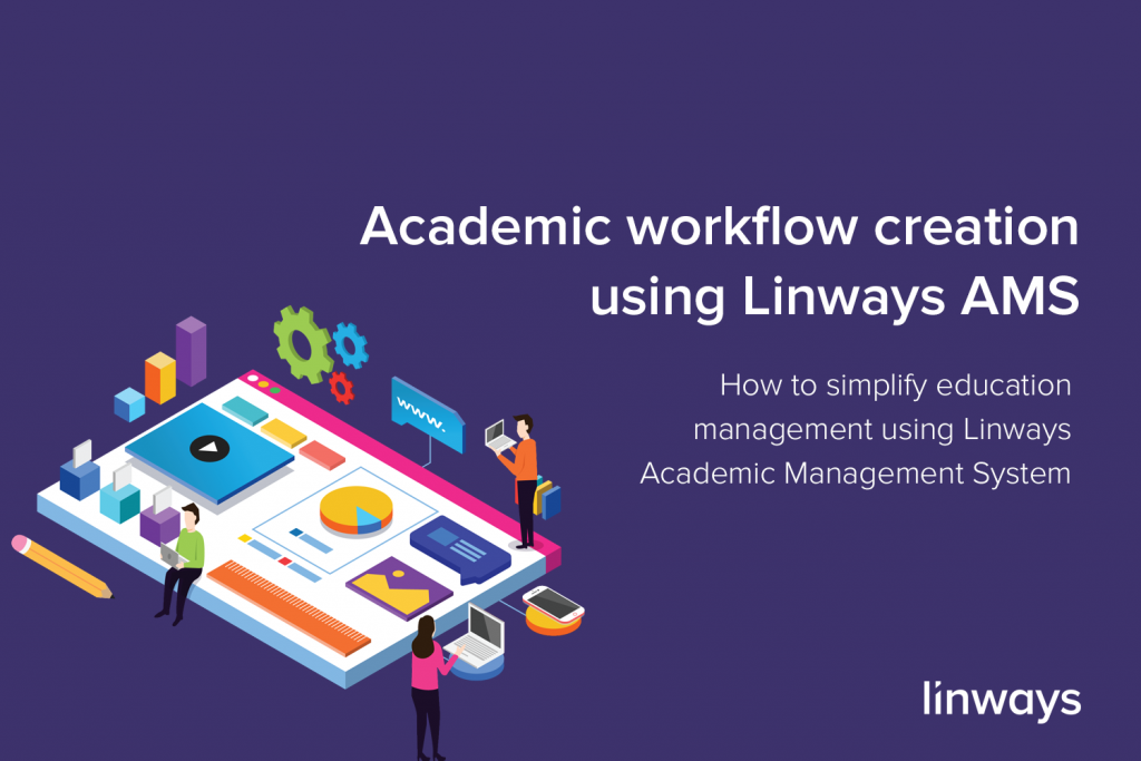Academic Workflow creation using Linways AMS