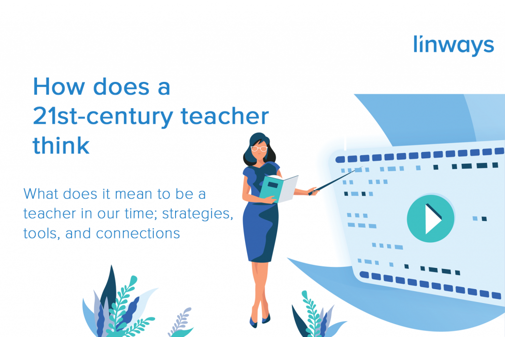 How does a 21st-century teacher think